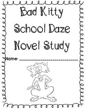 Bad Kitty School Daze by Nick Bruel Literature Unit