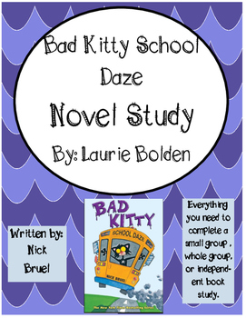 Bad Kitty School Daze by Nick Bruel Literature Unit