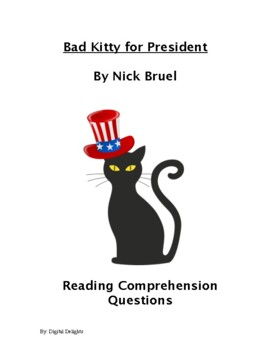 Bad Kitty for President Reading Comprehension Questions