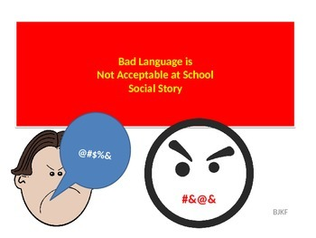 Bad Language is Not Acceptable at School Social Story