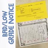 Bad/Low Grade Notice to Send Home