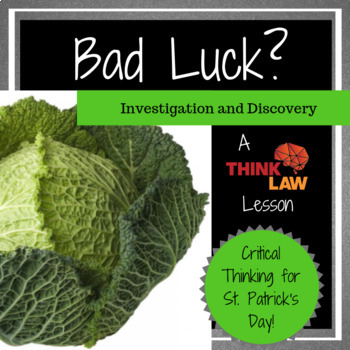 Bad Luck?  An Exercise in Critical Thinking for St. Patrick's Day