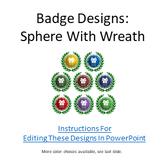 Open Badge Designs: Sphere With Wreath