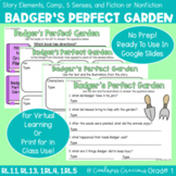 Badger's Perfect Garden Retell, Comp., Sensory Words, and Fiction/Nonfiction