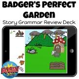 Badger's Perfect Garden Story Grammar Review Boom Card Deck