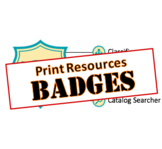 Badges - Library Skills: Print Resources