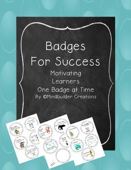 Badges to Success! Motivate and Celebrate Effort and Improvements