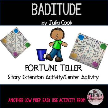 Baditude by Julia Cook Fortune Teller Extension Activity