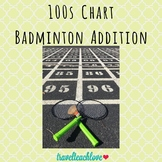 Hundreds Chart Addition- Badminton Outdoor Game
