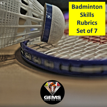Badminton Skills Rubrics Physical Education - Grips and Strokes!