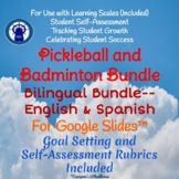 Badminton Unit and Pickleball Unit Bilingual Bundle for Google Slides™