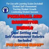 Badminton Unit and Pickleball Unit Bundle for Google Slides™