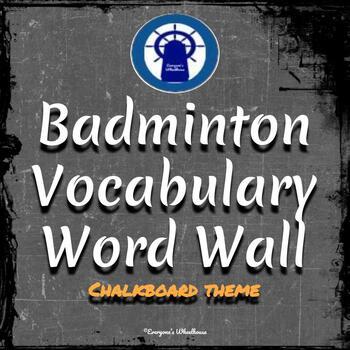 Badminton Vocabulary Word Wall Chalkboard Theme