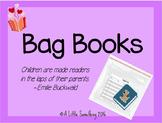 Bag Books: A School-Home Reading Program for Young Kiddos