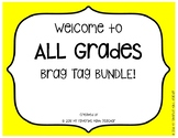 Brag Tags Welcome to ALL GRADES
