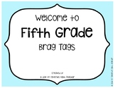 Brag Tags Welcome to Fifth Grade