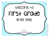 Brag Tags Welcome to First Grade