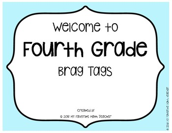 Brag Tags Welcome to Fourth Grade