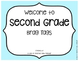 Brag Tags Welcome to Second Grade
