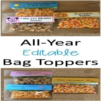 Bag Toppers for the WHOLE YEAR! (editable) - Student Gifts