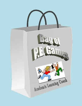 Bag of Games for Physical Education - Grades 3,4,5,6,7