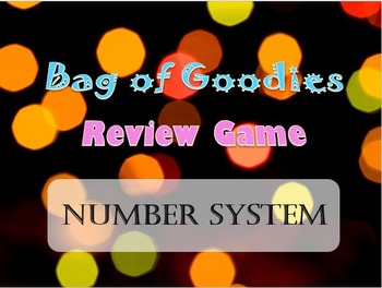 Bag of Goodies Review Game- Number System- Great NYS Grade 7 Test Review