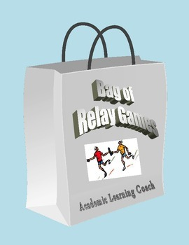 Bag of Relay Games for Physical Education - Grades 3,4,5,6