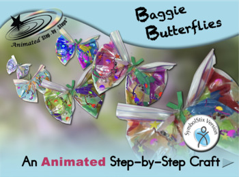 Baggie Butterflies - Animated Step-by-Step Craft - SymbolStix