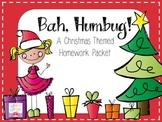 Bah, Humbug! A Christmas Themed Homework Packet