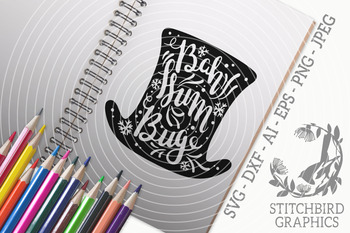 Bah Humbug Top Hat Svg Instant Download Commercial Use Silhouette Studio