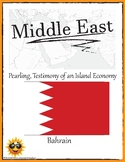 (Middle East GEOGRAPHY) Bahrain:Pearling, Testimony of an Island Economy