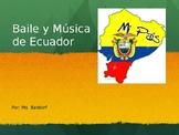 Baile y Música de Ecuador (Music and Dance of Ecuador)