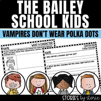 Bailey School Kids #1: Vampires Don't Wear Polka Dots