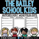 Bailey School Kids #1 Vampires Don't Wear Polka Dots