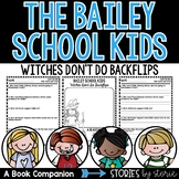 Bailey School Kids #10 Witches Don't Do Backflips