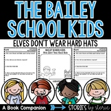 Bailey School Kids #17 Elves Don't Wear Hard Hats
