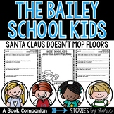Bailey School Kids #3 Santa Claus Doesn't Mop Floors