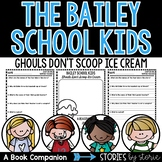Bailey School Kids #31 Ghouls Don't Scoop Ice Cream