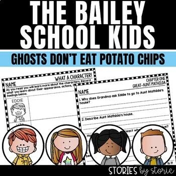 Bailey School Kids #5 Ghosts Don't Eat Potato Chips