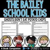 Bailey School Kids #5 Ghosts Don't Eat Potato Chips
