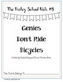 Bailey School Kids #8: Genies Don't Ride Bicycles Novel Study