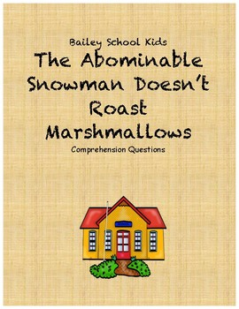 Bailey School Kids Abominable Snowman Doesn't Roast Marshmallows comp questions
