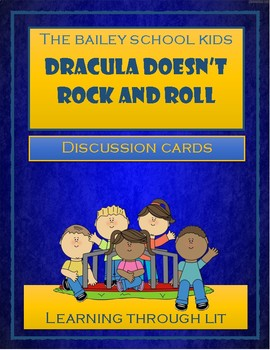 Bailey School Kids DRACULA DOESN'T ROCK AND ROLL - Discussion Cards
