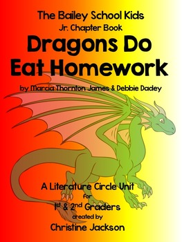 "Bailey School Kids, ""Dragons Do Eat Homework"" Literature C"