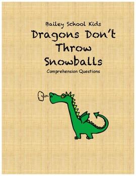 Bailey School Kids Dragons Don't Throw Snowballs comprehen