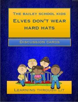 Bailey School Kids ELVES DON'T WEAR HARD HATS * Discussion Cards