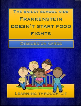 Bailey School Kids FRANKENSTEIN DOESN'T START FOOD FIGHTS * Discussion Cards