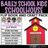 Bailey School Kids Flip Book and School House Craft Respon