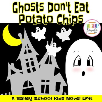 Bailey School Kids Novel Unit