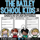 Bailey School Kids Jr. #1 Ghosts Do Splash in Puddles
